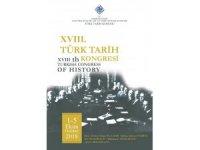 Tarihçiler 18. Türk Tarih Kongresi'nde bir araya gelecek
