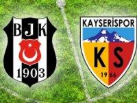 Beşiktaş-Kayserispor maçı nerede oynanacak?