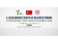 Balkan iş dünyası Tekirdağ'da buluşuyor