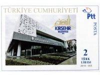 Kırşehir Belediyesi özel tasarlanmış pul bastırdı