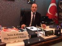 """MHP Erzurum İl Başkanı Karataş: """"Erzurum'da AK Parti ile ittifak halinde gireceğimiz seçimler ve adaylarımız hayırlı, uğurlu olsun"""""""