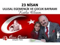 Vali Çakacak 23 Nisan Ulusal Egemenlik ve Çocuk Bayramı'nı kutladı