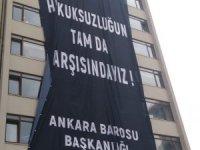 Ankara Barosu'ndan YSK'ya pankartla mesaj!