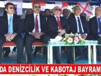 1 TEMMUZ DENİZCİLİK VE KABOTAJ BAYRAMI, İSTANBUL'DA KUTLANDI