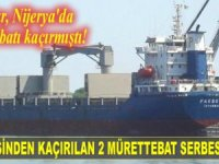'PAKSOY 1' isimli kargo gemisinden kaçırılan 2 Türk mürettebat serbest bırakıldı