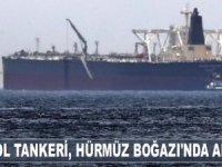 BAE petrol tankeri, Hürmüz Boğazı'nda arıza yaptı