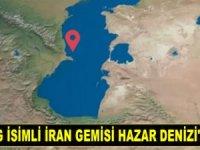 Şebagehg isimli İran gemisi Hazar Denizi'nde battı