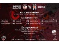 Gazişehir Gaziantep-Beşiktaş maçının biletleri satışa çıktı