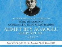 Ahmet Ağaoğlu doğumunun 150. yılında Azerbaycan ve Türkiye'de anılacak
