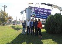 Bülent Ecevit'in ismini taşıyan tabela yenilendi