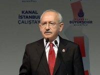 Kılıçdaroğlu'dan Kanal İstanbul eleştirisi