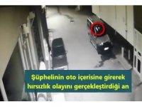 Park halindeki araçtan hırsızlık yaptı kameralara yakalandı