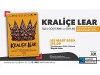 Kraliçe Lear filminin özel gösterimi Kadıköy'de yapılacak