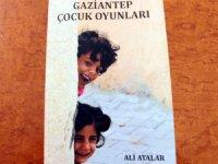 Gaziantep oyunları bir kitapta topladı