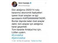 """Vali Karaloğlu: """"Kararımız ekonomik faaliyetleri içeren ticari araçları ve işçi servislerini kapsamamaktadır"""""""