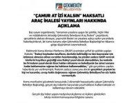 Çekmeköy Belediyesinden araç ihalesi yayınları hakkında açıklama