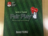 Sporda ve Yaşamda Fair Play kitabı çıktı