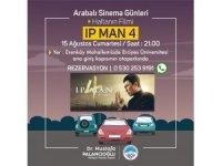 Melikgazi'de Arabalı Sinema Günleri'nde bu hafta 'Ip Man 4'