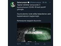 Sakaryaspor'da 3 futbolcunun korona testi pozitif çıktı