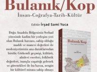 MŞÜ öğretim üyesi editörlüğünde Bulanık/Kop kitabı yayımlandı