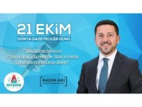 Belediye Başkanı Rasim Arı, 21 Ekim Dünya Gazeteciler Günü mesajı yayımladı