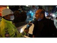 Kısıtlama denetimleri başladı, alkollü sürücülere ceza yağdı