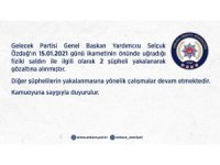 Ankara Emniyet Müdürlüğü, Özdağ'ı darp eden 2 şüphelinin gözaltına alındığını açıkladı