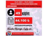 Karabük'te 56 saatlik kısıtlamayı ihlal eden 49 kişiye 44 bin 100 TL ceza kesildi