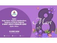Başkan Savran'ın 8 Mart Dünya Kadınlar Günü mesajı
