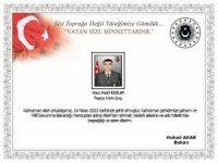 Bakan Akar'dan Başika bölgesinde şehit olan asker için başsağlığı mesajı