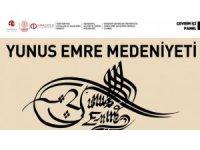 Anadolu'da 'Yunus Emre Medeniyeti' anlatıldı