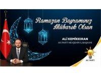 AK Parti İl Başkanı Kemikkıran, Ramazan Bayramı'nı kutladı