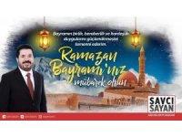Başkan Sayan'dan Ramazan Bayramı mesajı