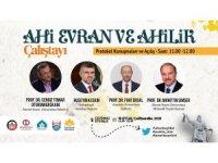 """Anadolu Üniversitesi ortaklığında """"Ahi Evran ve Ahilik Çalıştayı"""" düzenlendi"""