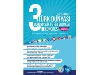 3'üncü Uluslararası Türk Dünyası Mühendislik ve Fen Bilimleri Kongresi için geri sayım başladı