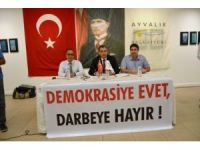 Ayvalık Belediye Meclisi darbeye karşı birleşti