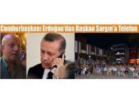 Cumhurbaşkanı Erdoğan, Başkan Sargın'ın cep telefonundan İzniklilere seslendi