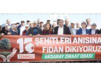 Aksaray'da 15 Temmuz şehitleri anısına 249 fidan toprakla buluşturuldu