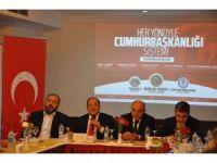 """Tunceli'de """"Her Yönüyle Cumhurbaşkanlığı Sistemi"""" paneli"""