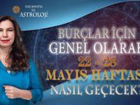 NAZ BAYATLI'DAN 22 - 28 Mayıs Haftası Burç Yorumu