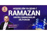 Başkan Yağcı'nın Ramazan ayı mesajı