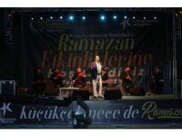 Küçükçekmece'de ramazan etkinlikleri Ahmet Özhan konseriyle başladı