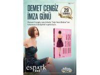 Demet Cengiz 'Aşk Seni Bulur' kitabı ile ESPARK'ta sevenleri ile buluşacak