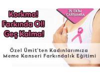 Özel Ümit'ten meme kanseri eğitimi