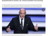 FIFA Başkanı'na 3 Temmuz süreciyle ilgili suçlama