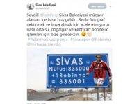 Sivas Belediyesi'nden ilginç Robinho paylaşımı