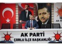 """AK Parti Çorlu İlçe Başkanı Atalay: """"Çanakkale Savaşı bizim gurur tablomuzdur"""""""