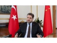 """Pekin Büyükelçisi Önen: """"Çin ile ilişkilerde sadece bugünü değil, geleceği de düşünmeliyiz"""""""