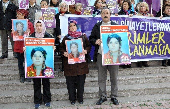 Kadınlar Öldürülen Rabia İçin Adliyede