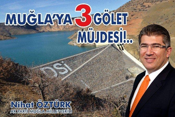 Muğla'ya Gölet Müjdesi
